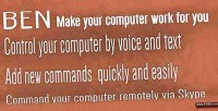 Ben make your computer you for work