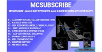 Mailchimp mcsubscribe integrated ajax form subscribe design responsive with