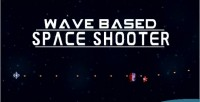 Based wave 2d shooter