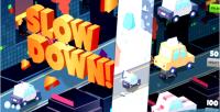 Down slow