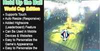 Hold up the ball edition cup world