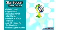 Soccer sky 2014 cup toward