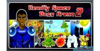 Space deadly 2 arena boss