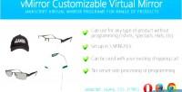 Customizable vmirror virtual mirror
