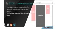 Dynamic fixoli fixed columns