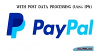 Paypal with post data ipn using processing