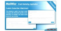 Ema mailwizz attachment subscriber custom