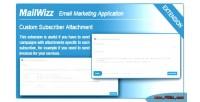 Ema mailwizz attachment subscriber custom