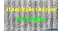 Verified id request sngine for system