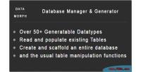 Database datamorph generator & manager