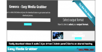 Easy media grabber the downloader media ultimate
