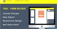 Form tvac builder