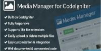 Manager media for codeigniter