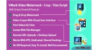 Video vmark watermark script crop php trim