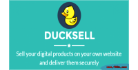 Ducksell sell your digital products & securely them deliver