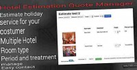 Estimation hotel quote manager