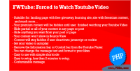 Forced to watch an video youtube embedded forced