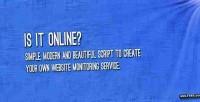 It is online