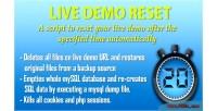 Live demo reset script that resets demo live a