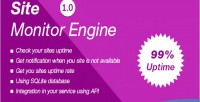 Monitor site engine