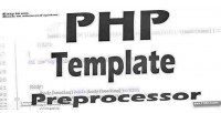 Php advanced template preprocessor