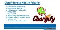Terminal chargify validation ipn with