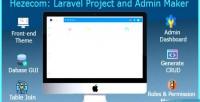 Laravel hezecom project maker admin and