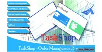 Order taskshop management system