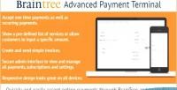 Advanced braintree payment terminal