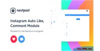 Auto instagram like modules comment instagram nextpost for
