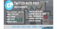 Auto twitter accounts multi post