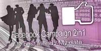 Campaign 2in1 my best date my friend campaign