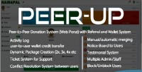 Peer peerup to peer donation with system referral system wallet and