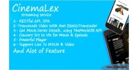Streaming cinemalex service