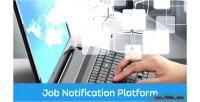 Job ejob notification platform