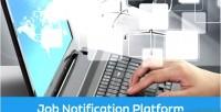 Job ejob notification platform