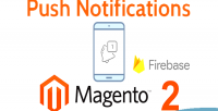 2 magento push firebase notifications google using