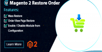 2 magento restore extension orders order cancel recover