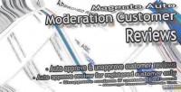 Auto magento reviews customer moderation