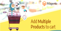 Multiple add products magento to in cart