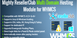 Mighty resellerclub multi domain whmcs for hosting