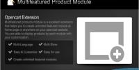 Product multifeatured module