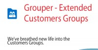 Extended grouper customers module prestashop groups