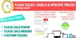 Flash sales deal specific 1.5.x ps prices