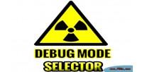 Mode debug selector