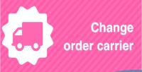 Order change carrier