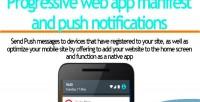 Web progressive app notifications push and