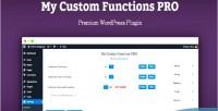 Custom my functions pro