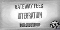Fees gateway jigoshop for integration