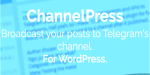 Broadcast channelpress telegram to posts